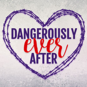 Dangerously Ever After Logo
